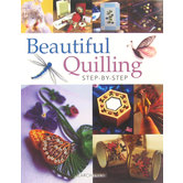 Beautiful Quilling: Step-by-Step Book